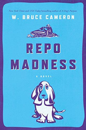 Repo Madness: A Novel (Ruddy McCann Book 2)