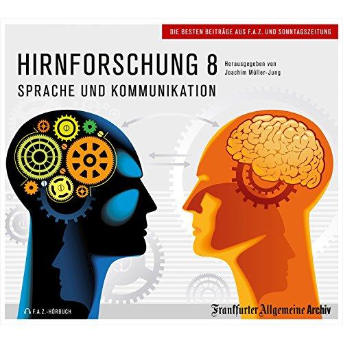 Hirnforschung 8 - Sprache und Kommunikation  By  cover art