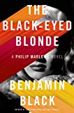 Image of The Black-Eyed Blonde: A Philip Marlowe Novel (Philip Marlowe Series)