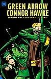 Green Arrow: Connor Hawke Where Angels Fear to Tread