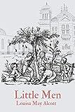 Little Men: With original illustrations (English Edition)