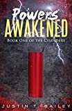 Powers Awakened (The Cylinders Trilogy Book 1)...