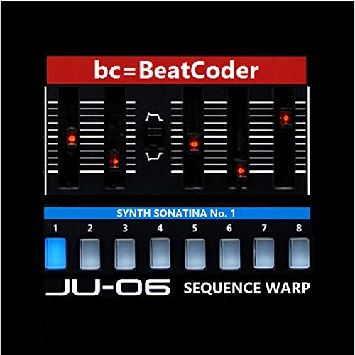 Synth Sonatina No. 1 (JU-06 Sequence Warp)