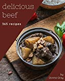 365 Delicious Beef Recipes: Explore Beef Cookbook NOW!