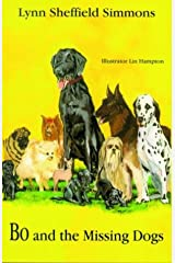 Bo and the Missing Dogs (The Bo Series) Paperback