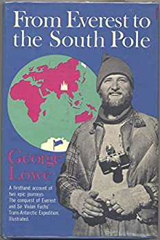 Hardcover From Everest to the South Pole Book