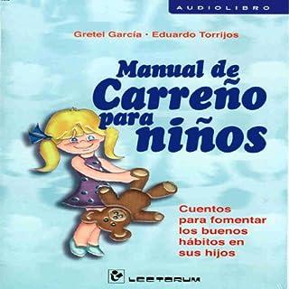 Couverture de Manual De Carreno Para Ninos (Spanish Edition)