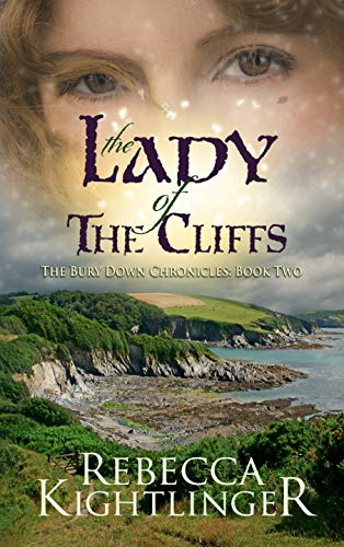 The Lady of the Cliffs: The Bury Down Chronicles, Book Two (English Edition)