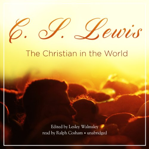 The Christian in the World audiobook cover art