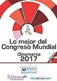 Lo mejor del Congreso Mundial WSAVA 2017