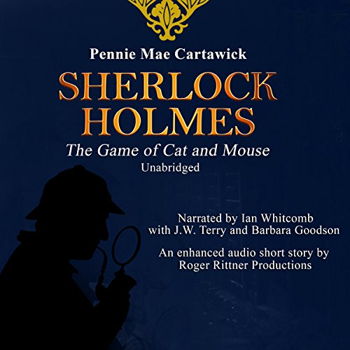 Sherlock Holmes: The Game of Cat and Mouse audiobook cover art
