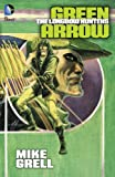 Green Arrow: The Longbow Hunters (English Edition)