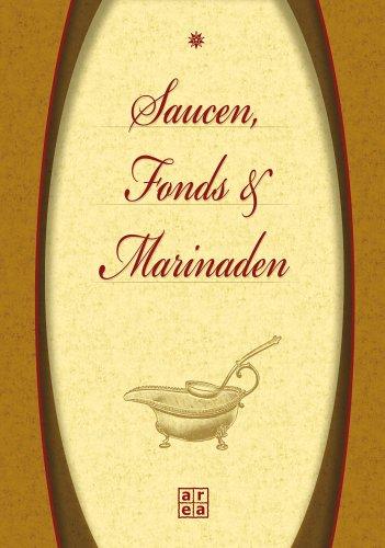 Saucen, Fonds & Marinaden