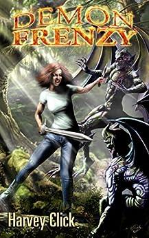 Demon Frenzy (Demon Frenzy Series Book 1) by [Harvey Click]