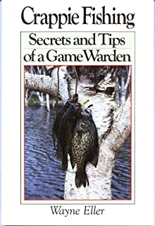 Crappie fishing: Secrets and tips of a game warden