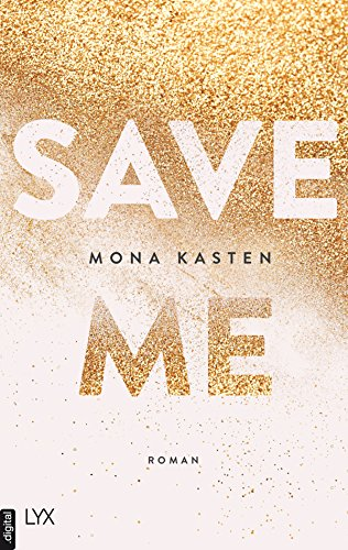 Save Me (Maxton Hall Reihe 1) eBook: Kasten, Mona: Amazon.de ...