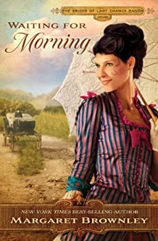 Waiting for Morning  The Brides Of Last Chance Ranch Series Book 2