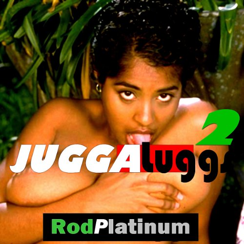 RP - JuggaLugg 2                   By:                                                                                                                                 Rod Platinum                               Narrated by:                                                                                                                                 Big Daddy                      Length: 4 mins     Not rated yet     Overall 0.0