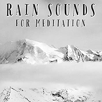 Rain Sounds For Meditation