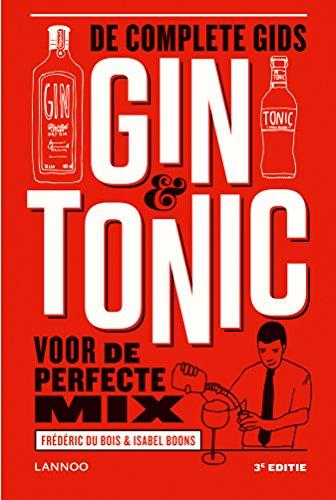 Gin & Tonic: De complete gids voor de perfecte mix