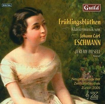 Frühlingsblüthen - Klaviermusik von Johann Carl Eschmann