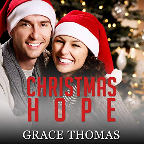 Christmas Hope: Contemporary Christian Romance                   By:                                                                                                                                 Grace Thomas                               Narrated by:                                                                                                                                 Joseph Tabler                      Length: 1 hr and 21 mins     Not rated yet     Overall 0.0