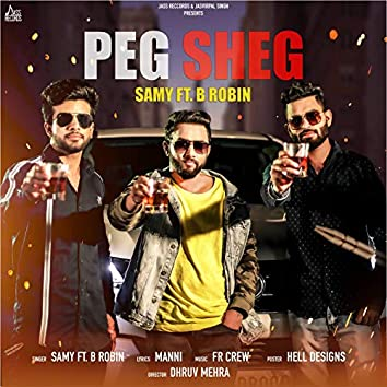 Peg Sheg (feat. B Robin)