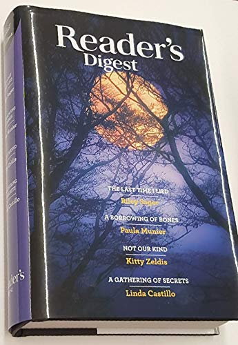 Reader's Digest Select Editions, Vol 364 - The Last Time I Lied; A Borrowing of Bones; Not Our Kind; and A Gathering of Secrets