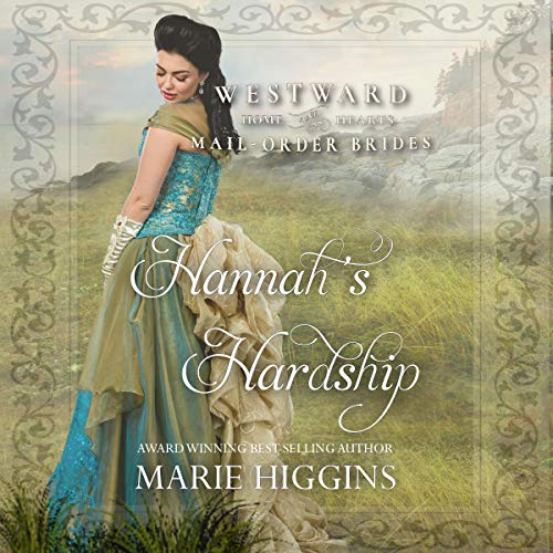 Hannah's Hardship Audiobook By Marie Higgins cover art