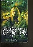 Les Chevaliers d'Emeraude - Tome 11 La Justice céleste
