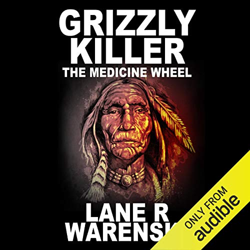 Grizzly Killer: The Medicine Wheel cover art