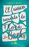 El único recuerdo de Flora Banks (Juvenil)