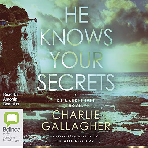 He Knows Your Secrets Audiobook By Charlie Gallagher cover art