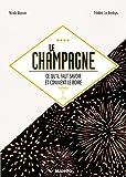 Le champagne, ce qu'il faut savoir et comment le boire (Alcools)