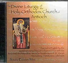 The Divine Liturgy of the Holy Orthodox Church Of Antioch