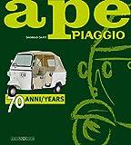 Ape Piaggio. 70 anni. Ediz. italiana e inglese: 70 Years (Scooter)
