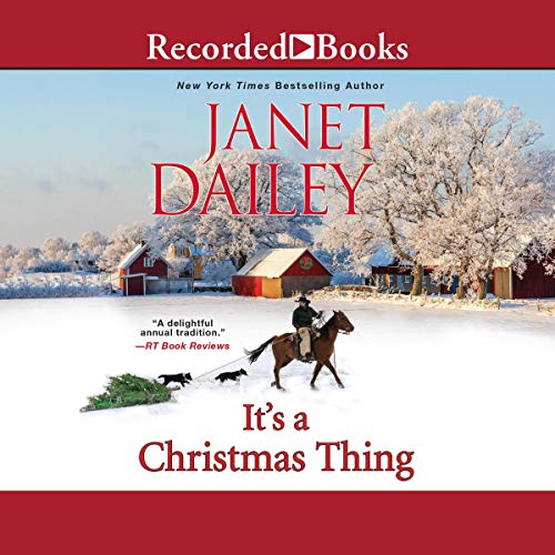 It's a Christmas Thing Audiobook By Janet Dailey cover art