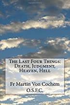 The Last Four Things: Death, Judgment, Heaven, Hell