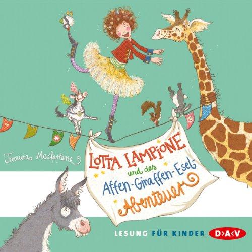 Lotta Lampione und das Affen-Giraffen-Esel-Abenteuer cover art
