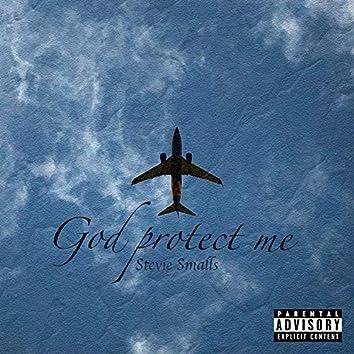 God Protect Me