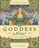 Goddess Alive!: Inviting Celtic & Norse Goddesses into Your Life