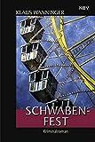 Klaus Wanninger: Schwaben-Fest