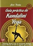 Guia practica de kundalini yoga (2ª ed.) (Masters Salud (robin Book))