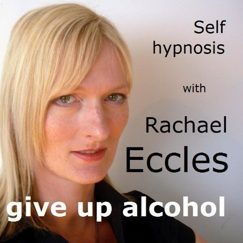 Give up Alcohol Hypnosis CD, Stop Drinking Alcohol Guided Hypnotherapy Meditation CD