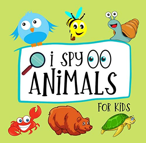 I Spy Animals For Kids: Fun Question & Answer for Kindergarten Book ( Preschooler Guessing Game & Puzzle for 2-5 Years Old ) (English Edition)