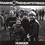 Songtexte von Frankie & The Heartstrings - Hunger