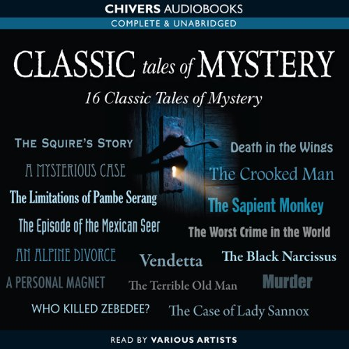 Classic Tales of Mystery                   By:                                                                                                                                 Wilkie Collins,                                                                                        Rudyard Kipling,                                                                                        Arthur Conan Doyle,                   and others                          Narrated by:                                                                                                                                 Sean Barrett,                                                                                        Liza Ross,                                                                                        Stephen Thorne,                   and others                 Length: 7 hrs and 33 mins     16 ratings     Overall 4.0