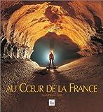 Au coeur de la France