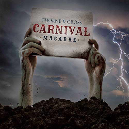 Thorne & Cross: Carnival Macabre Podcast By Thorne & Cross cover art