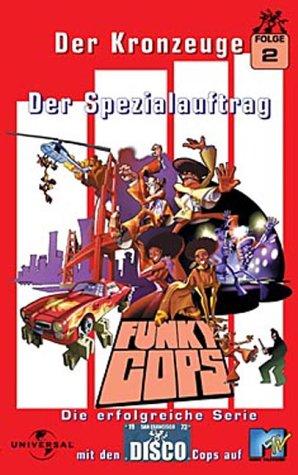 Funky Cops 2 - Der Kronzeuge - Der Spezialauftrag